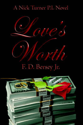 Love's Worth by F. D. Bersey Jr.