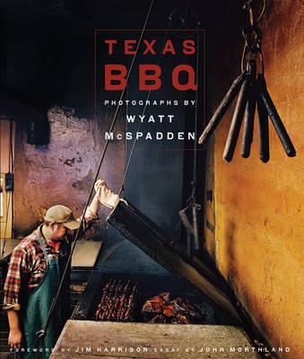 Texas BBQ by Wyatt McSpadden