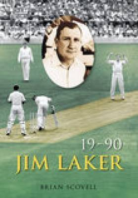 Jim Laker by Brian Scovell