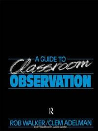 A Guide to Classroom Observation by Clement Adelman image