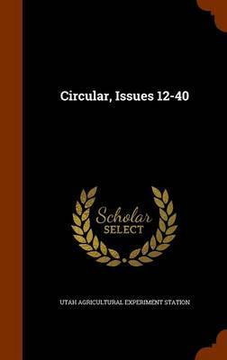 Circular, Issues 12-40