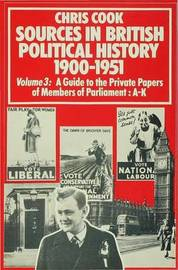 Sources In British Political History, 1900-1951 by Chris Cook image