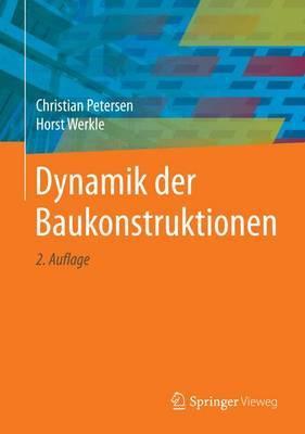 Dynamik Der Baukonstruktionen by Christian Petersen image