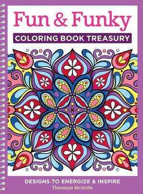 Fun Funky Coloring Book Treasury By Thaneeya McArdle Image