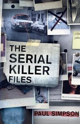 The Serial Killer Files by Paul Simpson image