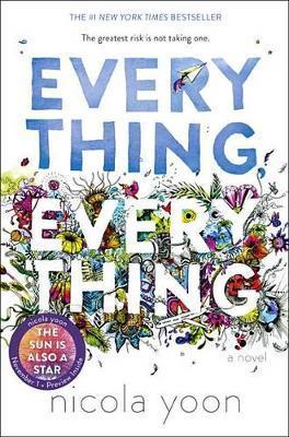 Everything, Everything by Nicola Yoon image
