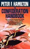 The Confederation Handbook (Night's Dawn Companion) by Peter F Hamilton