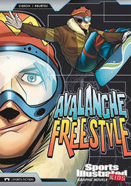 Avalanche Freestyle by Scott Ciencin
