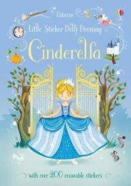 Little Sticker Dolly Dressing Fairytales Cinderella by Fiona Watt image