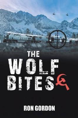The Wolf Bites by Ron Gordon