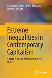 Extreme Inequalities in Contemporary Capitalism by Maurizio Franzini