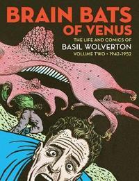 Brain Bats Of Venus by Greg Sadowski