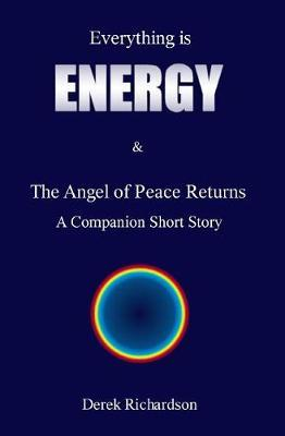 Everything is Energy by Derek Howard John Richardson image