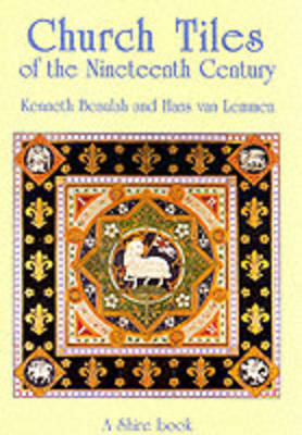 Church Tiles of the Nineteenth Century by Kenneth Beaulah image