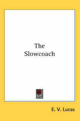 The Slowcoach by E V Lucas image