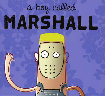 A Boy Called Marshall by Peter Robinson image