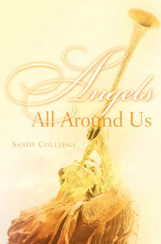 Angels All Around Us by Sandy Colledge image