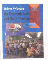 On Electronic Media and Brain Development by Robert Sylwester image