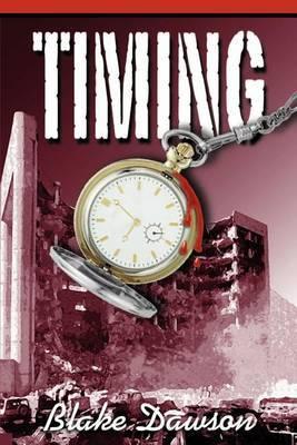Timing by Blake Dawson
