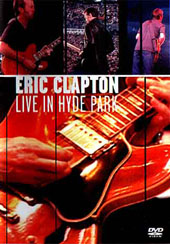 Eric Clapton - Live In Hyde Park on DVD
