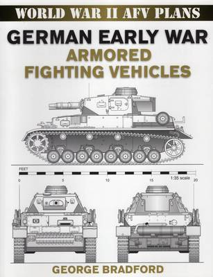 German Early War Armored Fighting Vehicles by George Bradford image