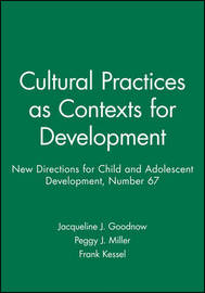 Cultural Practices as Contexts for Development by Jacqueline Goodnow image