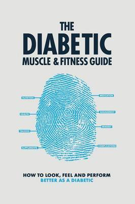 The Diabetic Muscle & Fitness Guide image