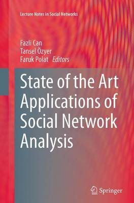 State of the Art Applications of Social Network Analysis