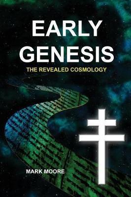 Early Genesis by Mark M Moore image
