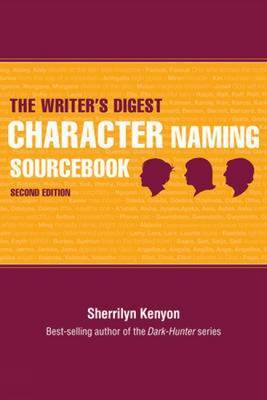 "The ""Writer's Digest"" Character Naming Sourcebook by Sherrilyn Kenyon image"