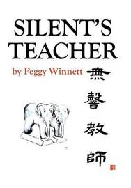 Silent's Teacher by Peggy Winnett