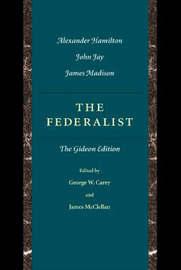 Federalist by George W Carey