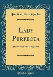 Lady Perfecta by Benito Perez Galdos