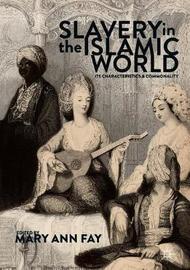 Slavery in the Islamic World