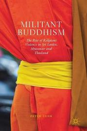 Militant Buddhism by Peter Lehr