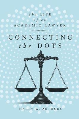 Connecting the Dots by Harry W. Arthurs image