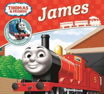 Thomas & Friends Engine Adventures: James by Thomas and Friends