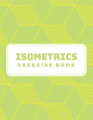 Isometrics Exercise Book by Tech Art Co