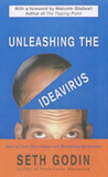 Unleashing the Ideavirus by Seth Godin