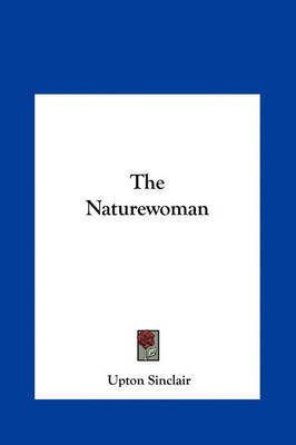 The Naturewoman by Upton Sinclair image