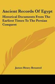 Ancient Records of Egypt: Historical Documents from the Earliest Times to the Persian Conquest: Indices V5 by James Henry Breasted image