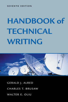 Handbook of Technical Writing by Gerald J Alred