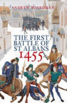 The First Battle of St Albans 1455 by Andrew Boardman image