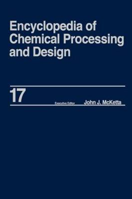 Encyclopedia of Chemical Processing and Design by John J McKetta