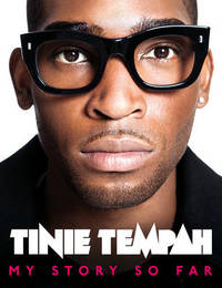 Tinie Tempah: My Story So Far by Tinie Tempah