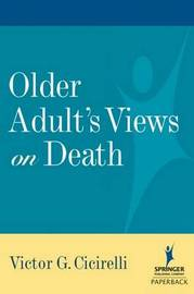 Older Adults Views on Death by Victor G Cicirelli