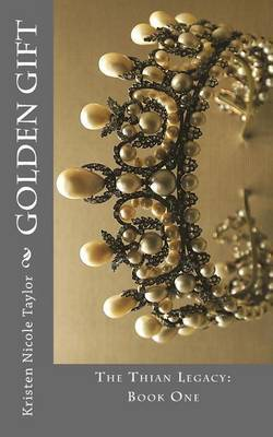 Golden Gift by Kristen Nicole Taylor image