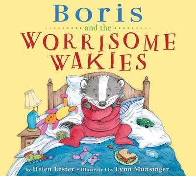 Boris and the Worrisome Wakies by Helen Lester image