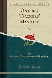Ontario Teachers' Manuals by Ontario Department of Education