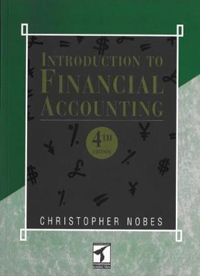 Introduction to Financial Accounting by Chris W. Nobes
